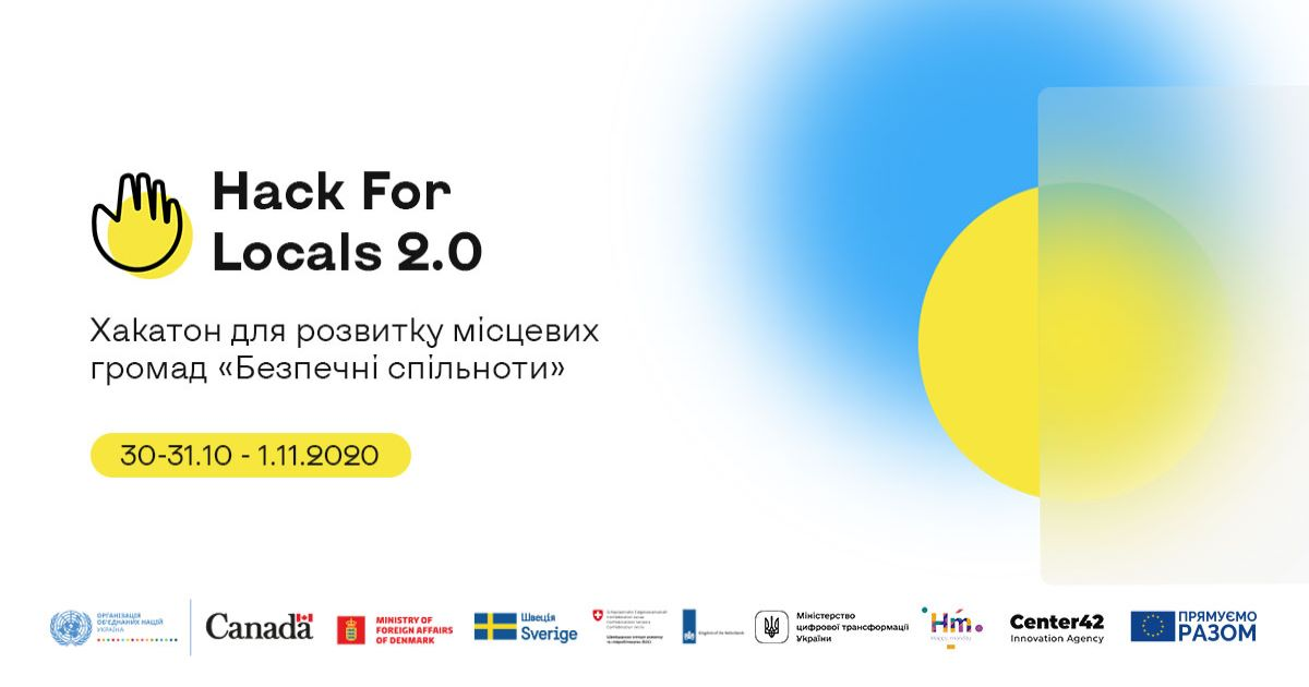 Hack for Locals 2.0: UN and Ministry of Digital Transformation of Ukraine to Hold Hackathon to Strengthen Safety in Communities
